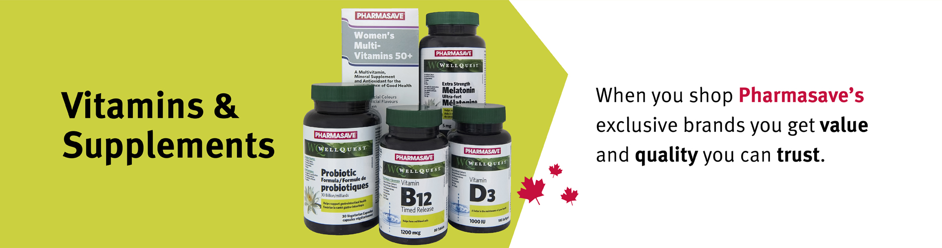 Pharmasave Brand Vitamins and Supplements.